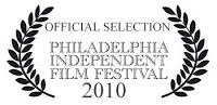 2010 Philadelphia Independent Film festival 3