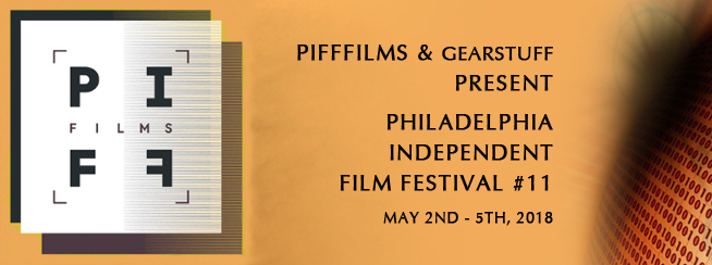 Philadelphia Independent Film Festival – Piff Films